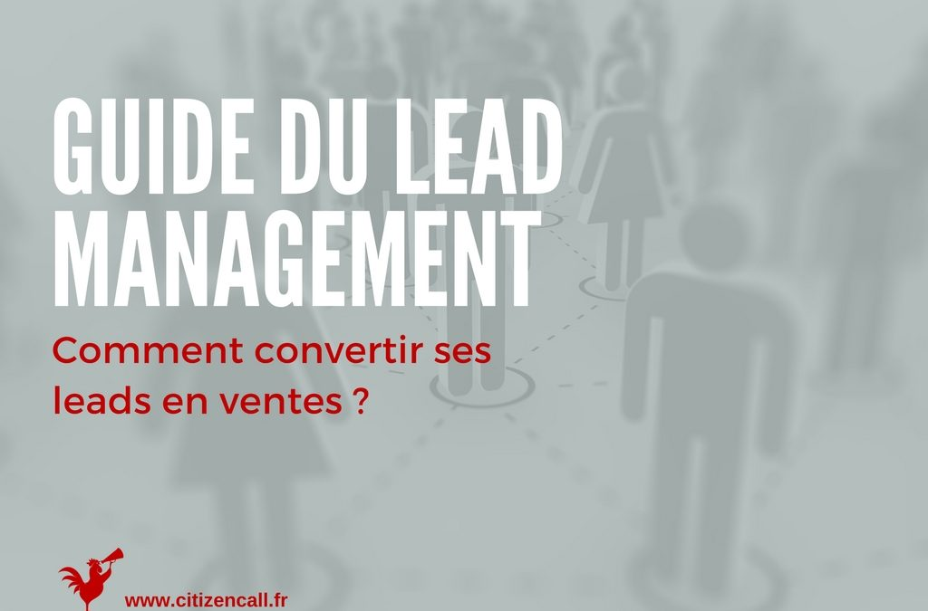 Le guide ultime du Lead Management